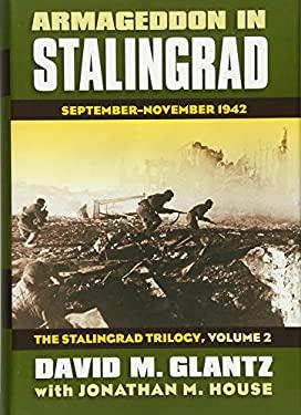 Armageddon in Stalingrad: September-November 1942