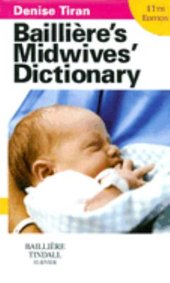 Bailliere's Midwives' Dictionary 9780702028847