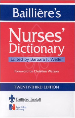 Bailliere's Nurses' Dictionary 9780702025570
