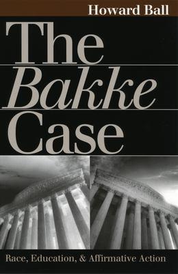 Bakke Case 9780700610464