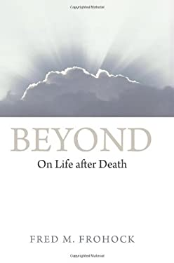 Beyond: On Life After Death 9780700617012