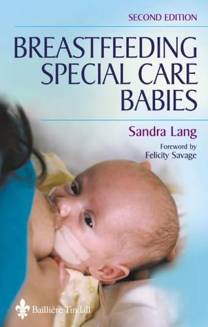 Breastfeeding Special Care Babies 9780702025440