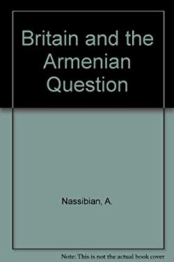 Britain and the Armenian Question, 1915-1923