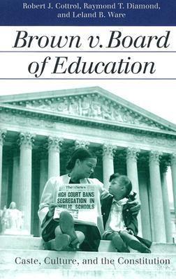 Brown V. Board of Education 9780700612888