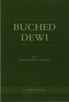 Buched Dewi Gyda Rhagymadrodd a Nodiadau 9780708307052