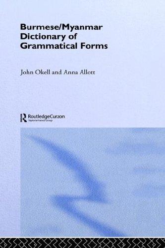 Burmese/Myanmar Dictionary of Grammatical Forms 9780700713813