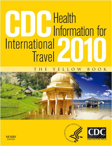 CDC Health Information for International Travel: The Yellow Book 9780702034817