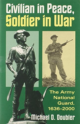 CIV. in Peace, Soldier in War (PB) 9780700612499