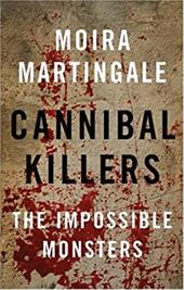 Cannibal Killers: The Impossible Monsters 2586496