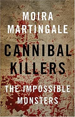 Cannibal Killers: The Impossible Monsters 9780709085409
