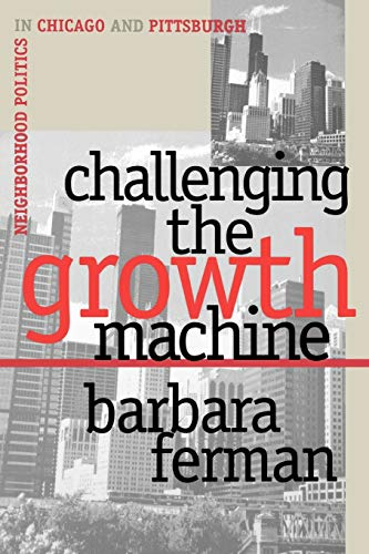 Challenging the Growth Machine 9780700607877