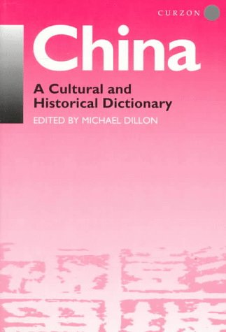 China: A Cultural and Historical Dictionary
