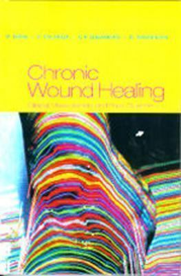 Chronic Wound Healing: Clinical Measurements and Basic Science 9780702022067