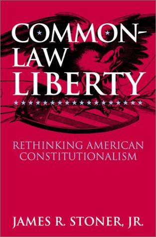 Common Law Liberty 9780700612482