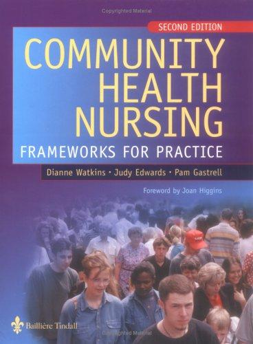 Community Health Nursing: Frameworks for Practice 9780702026591