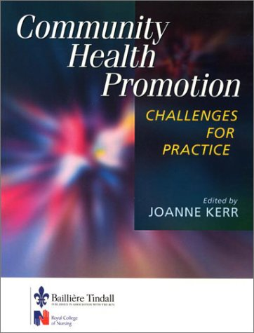 Community Health Promotion: Challenges for Practice 9780702022845