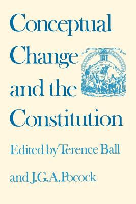 Conceptual Change and the Constitution 9780700603695