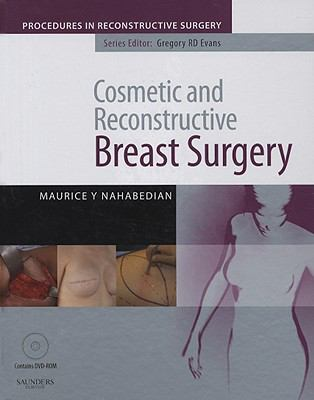 Cosmetic and Reconstructive Breast Surgery [With Dvdrom] 9780702029158