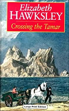 Crossing the Tamar 9780708941478
