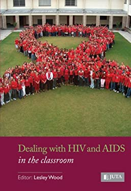 Dealing with HIV and AIDS in the Classroom 9780702176852