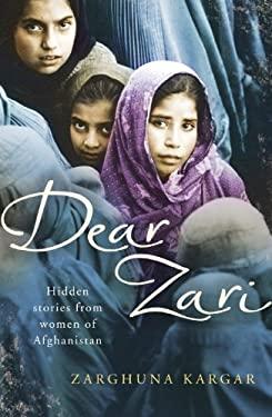 Dear Zari: Hidden Stories from Women of Afghanistan 9780701184704