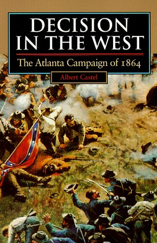 Decision in the West: The Atlanta Campaign of 1864 9780700607488