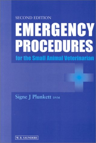Emergency Procedures for the Small Animal Veterinarian 9780702024870
