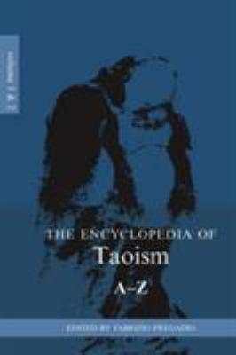 The Encyclopedia of Taoism: 2-Volume Set