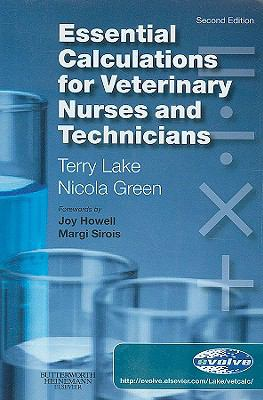 Essential Calculations for Veterinary Nurses and Technicians 9780702029301