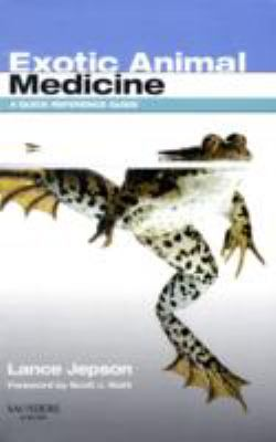 Exotic Animal Medicine: A Quick Reference Guide 9780702028731