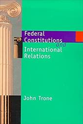 Federal Constitutions and Industrial Relations