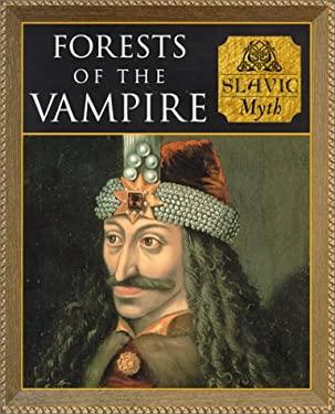 Forests of the Vampires: Slavic Myth 9780705436137
