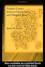 Frontier Contact Between Choson Korea and Tokugawa Japan 2566562