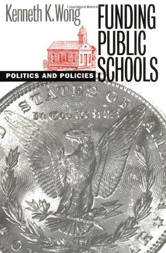 Funding Public Schools 9780700609888