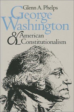 G. Washington & Amer. Const. (PB) 9780700606832