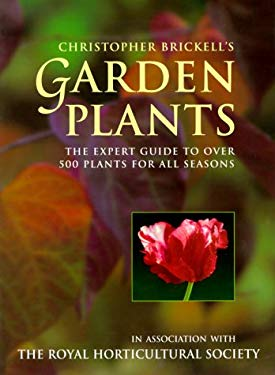 Garden Plants: The Expert Guide to Over 500 Plants for All Seasons 9780706378511