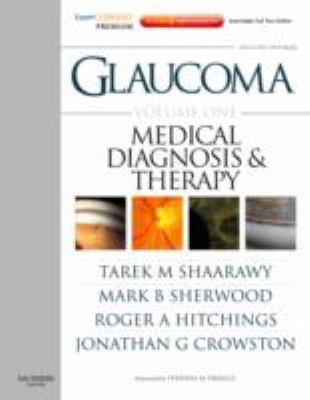 Glaucoma: Expert Consult Premium Edition - Enhanced Online Features, Print, and DVD, 2-Volume Set 9780702029769
