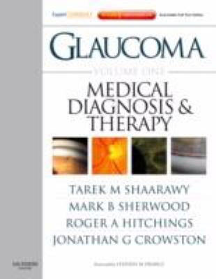 Glaucoma Volume 1: Medical Diagnosis and Therapy: Expert Consult - Online and Print 9780702029776