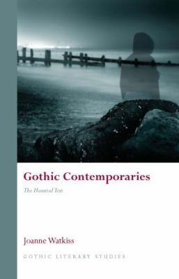 Gothic Contemporaries: The Haunted Text 9780708324561