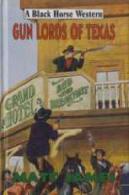 Gun Lords of Texas 9780709083238