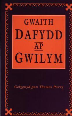 Gwaith Dafydd ap Gwilym 9780708313565