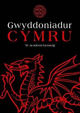Gwyddoniadur Cymru Yr Academi Gymreig 9780708319543