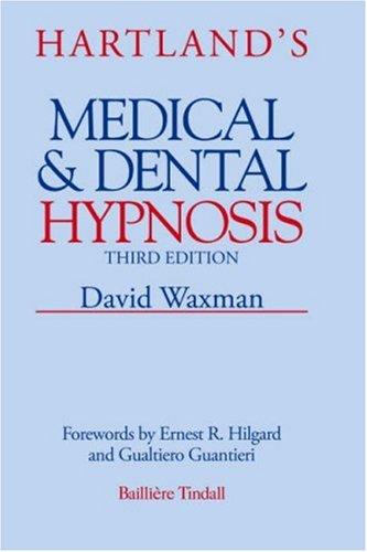 Hartland's Medical & Dental Hypnosis 9780702013232