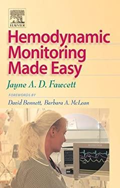 Hemodynamic Monitoring Made Easy 9780702027819