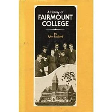 History of Fairmount College 9780700601547