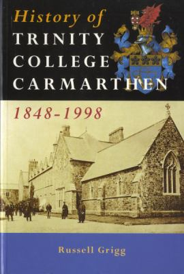 History of Trinity College 9780708314869