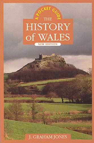 History of Wales: The Pocket Guide 9780708314913