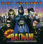 Holy Franchise, Batman!: Bringing the Caped Crusader to the Screen 18335966