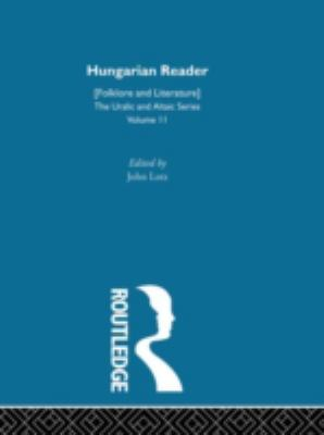 Hungarian Reader: (Folklore and Literature) with Notes 9780700708116