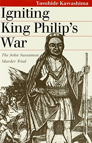 Igniting King Philip's War 9780700610938